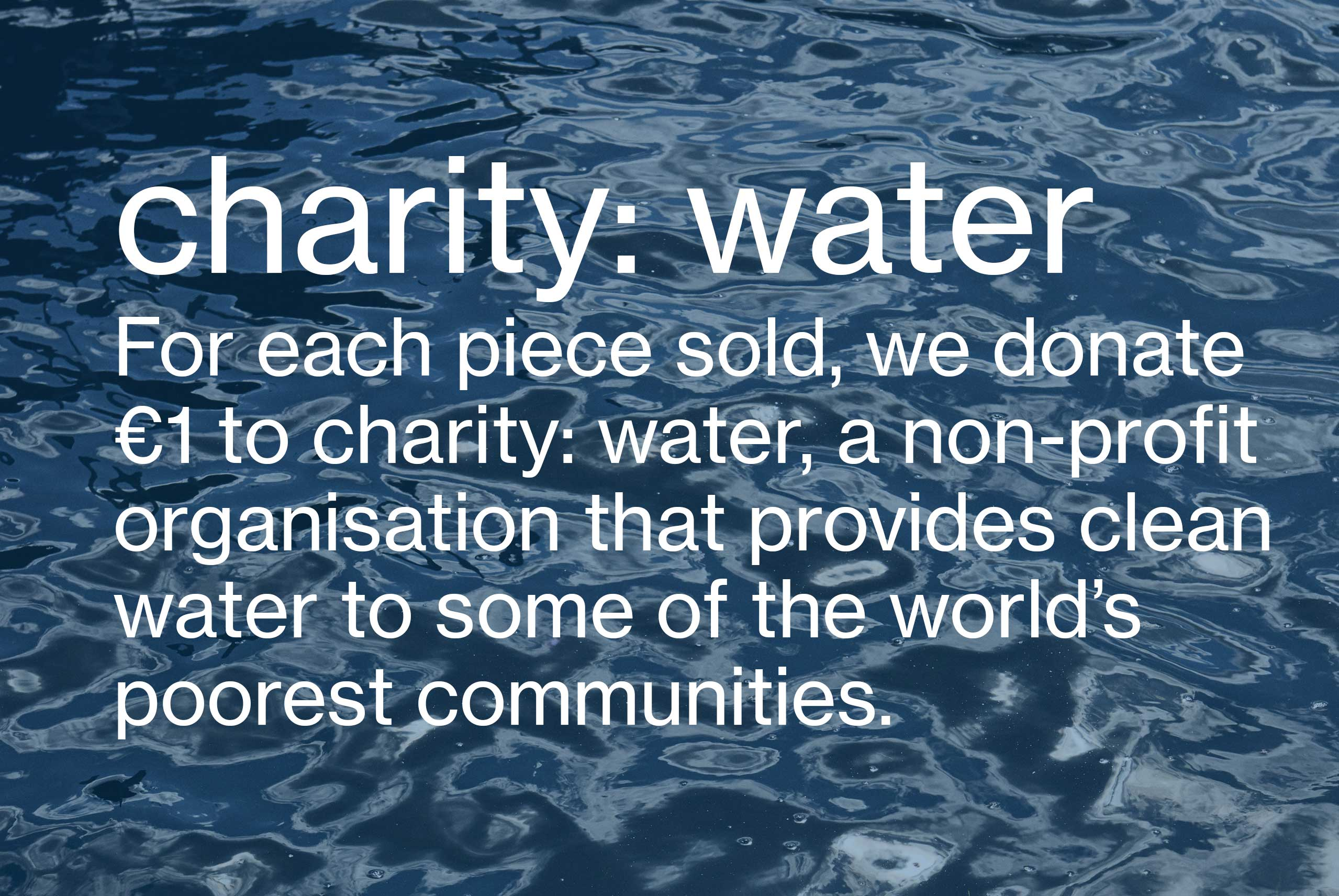 Blue Belief Women's fashion and Men's Fashion charity: water